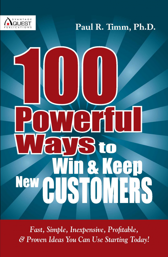 554740c69c18 100 Powerful Ways To Win & Keep New Customers | Advantage Quest ...
