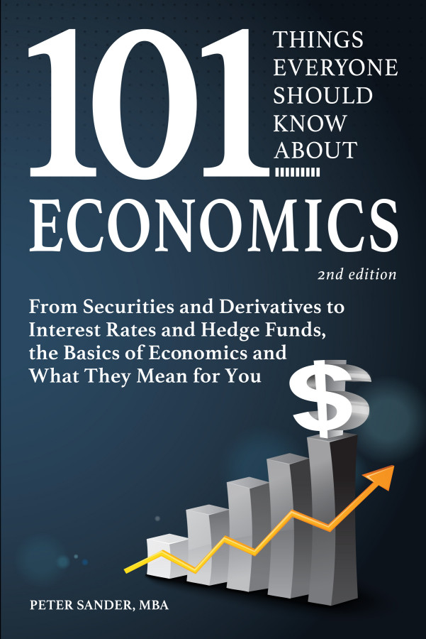 101 Things Everyone Should Know About Economics, 2nd